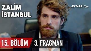 Zalim İstanbul 15. Bölüm 3. Fragmanı (HD)