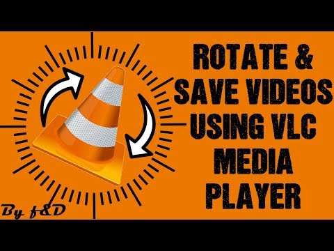 How to rotate and save video using VLC Media Player