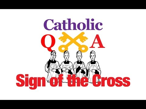 Why make the Sign of the Cross?