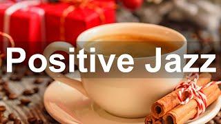 Positive Morning Jazz - Relax Morning Bossa Nova and Jazz Music for Fresh Start
