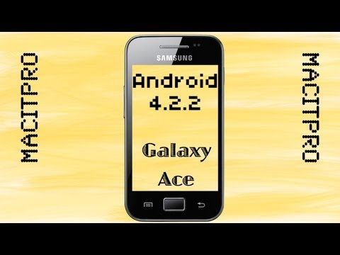 Android 4.2.2 auf Galaxy Ace [HD]