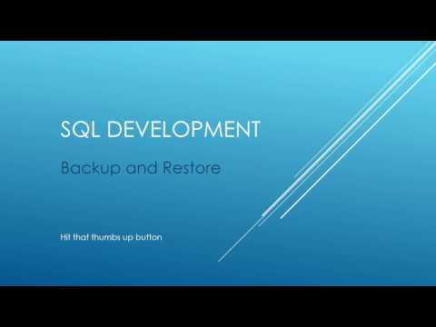 SQL Tutorial -  Backup and Restore