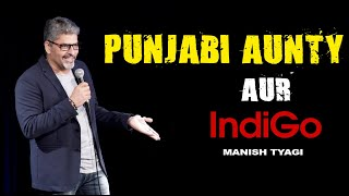 Punjabi 2.0 Aur Batti - Stand up Comedy by Manish Tyagi