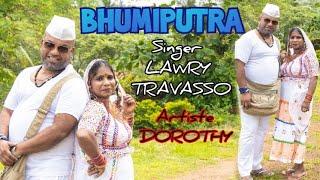 Goan Konkani Song BHUMIPUTRA by LAWRY TRAVASSO   Artiste DOROTHY CAMARA   Goa Konkani Songs 2021