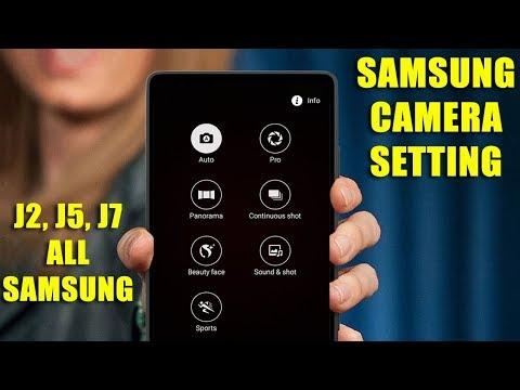 Samsung Galaxy J2, J5, J7 All Camera Setting