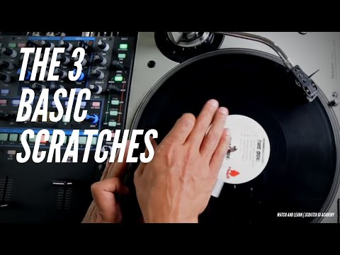 3 Basic Scratches   Watch And Learn   Scratch DJ Academy