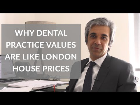 Why Dental Practice values are like London house prices | Samera Healthcare Advisors