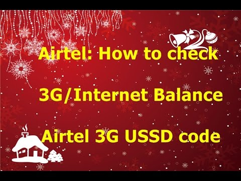 Airtel: How to check 3G/Internet Balance | Airtel 3G USSD code