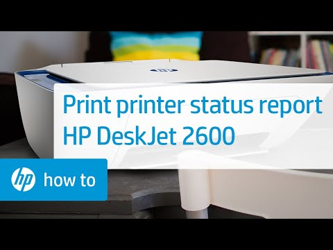 How To Print a Printer Status Report on the HP DeskJet 2600 All-in-One Printer Series