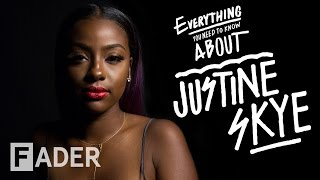 Justine Skye - Everything You Need To Know (Episode 35)