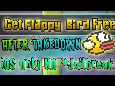 Flappy Bird - DOWNLOAD IT AFTER TAKEDOWN!! NO JAILBREAK!!! - iOS Only 2014
