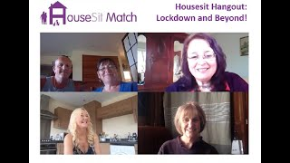 HouseSit Hangout - Housesitting, the Lockdown and Beyond!