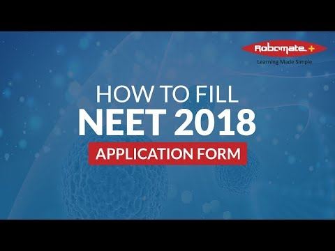 How to fill NEET 2018 Application Form - Step by Step procedure