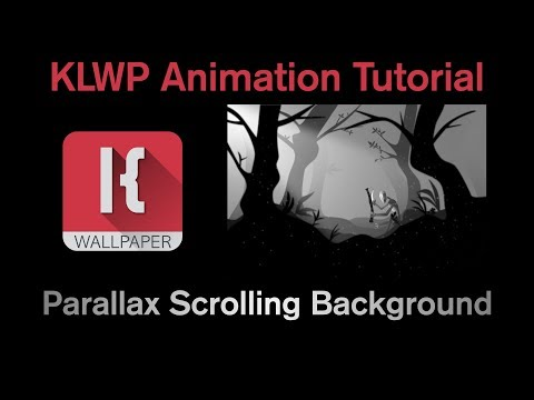 KLWP Animation Tutorial - Parallax Scrolling Background
