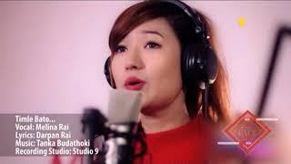 Timle Bato by Melina Rai | Lyricist Darpan Rai  | SONG OF THE WEEK MUSIC CAFE