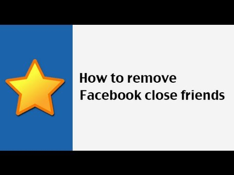 How to remove Facebook close friends
