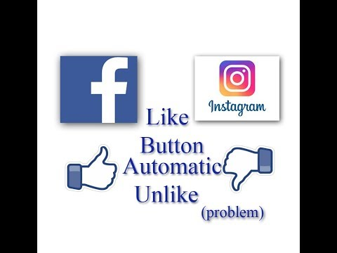 Facebook or instagram like button automatic unlike (problem)
