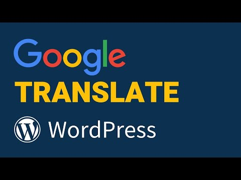 How To Add Google Translate on WordPress in UNDER 4 MINUTES