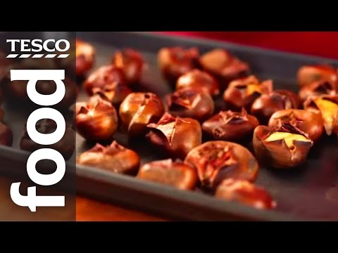 How to Roast Chestnuts   Tesco Food