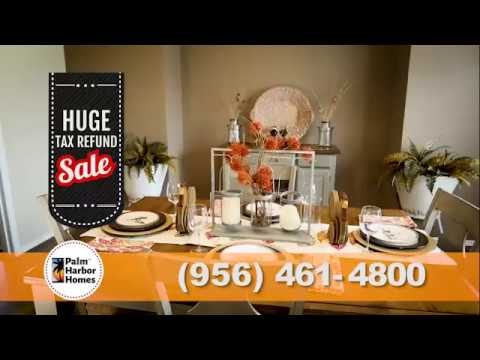 Palm Harbor MAX YOUR TAX REFUND SALE - Donna Texas