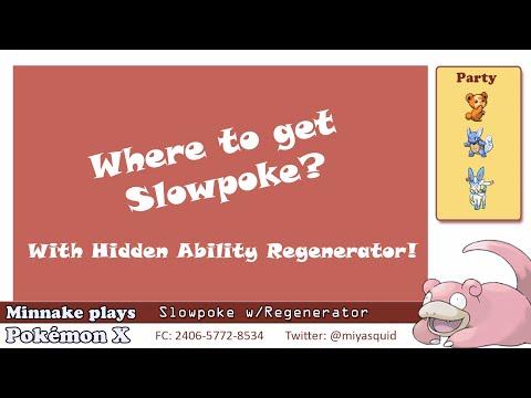 Pokémon X - How to get Slowpoke with regenerator