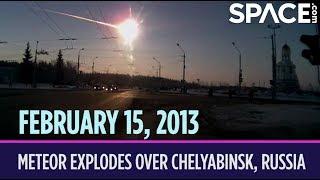 OTD in Space – February 15: Meteor Explodes Over Chelyabinsk, Russia
