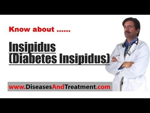 Insipidus (Diabetes Insipidus) : Causes, Diagnosis, Symptoms, Treatment, Prognosis