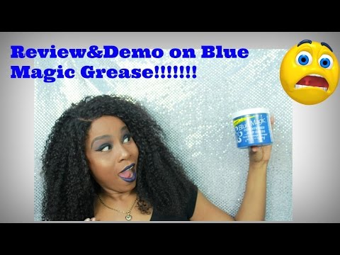 Blue Magic Hair Grease Demo&Review..yessssssss..GREASE!!!!