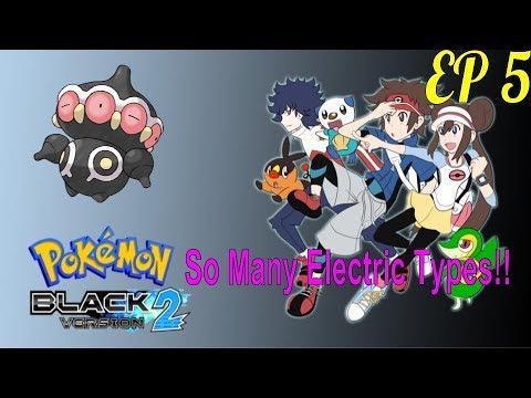 SO MANY ELECTRIC ENCOUNTERS!!! - Pokémon Black 2 Extreme Randomizer Nuzlocke RAce W/ Dizzle- EP 5