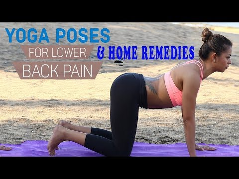 Simple Yoga Exercises & Natural Ayurvedic Home Remedies To Relieve Lower Back Pain - Backache Relief