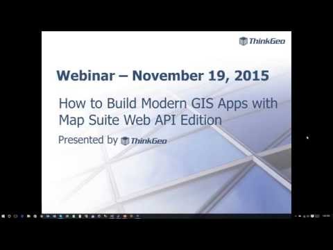 How to Build Modern GIS Apps with Map Suite Web API Edition Webinar