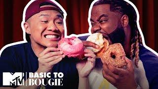 'Horrible' Doughnuts & $300 Truffles | Basic to Bougie Season 3 | MTV