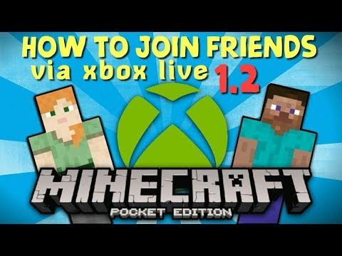 How to join friends via Xbox Live Minecraft Pocket Edition 1.2 ( Minecraft 1.2 ) MCPE