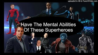 Download Have The Mental Abilities Of These Superheroes Video