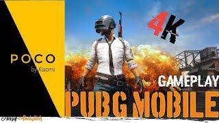 PUBG MOBILE 4K GAMEPLAY ON POCOPHONE