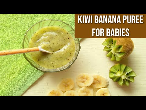 Kiwi Banana Puree for Babies