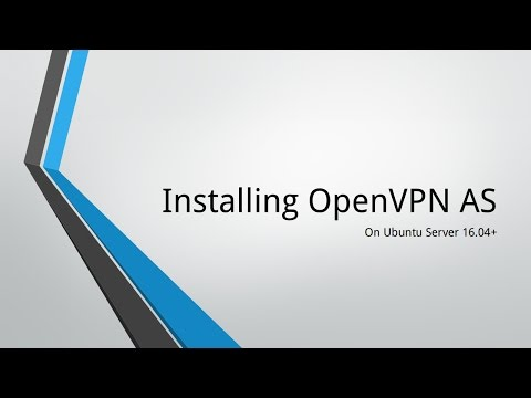 How To Install OpenVPN Access Server on Ubuntu Server (16+)