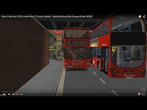 Omsi 2 tour (573) London bus 27 Euston Station - Stamford Brook Bus Garage @ Man SD202