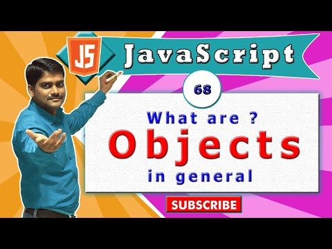 JavaScript tutorial 85 - Objects in general