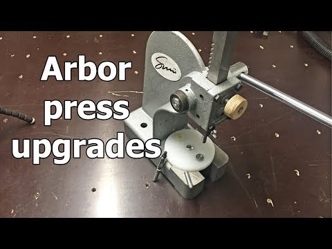 Upgrades for an arbor press (right out of the box)