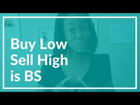 Why Buy Low, Sell High Is BS