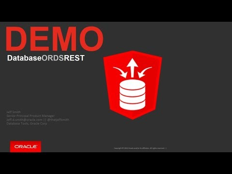 Oracle REST Data Services Product Walk-through and Demonstration