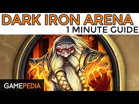 Hearthstone: Heroic Dark Iron Arena - 1 Minute Guide - Gamepedia