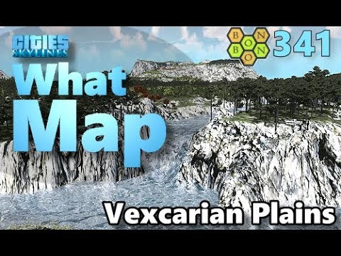 Cities Skylines - What Map - Map Review 341 - Vexcarian Plains
