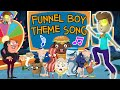The Adventures Of FUNnel Boy Theme Song Animated Music Video