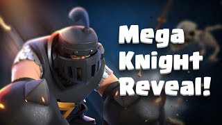 Clash Royale: MEGA KNIGHT (New Legendary Card!)