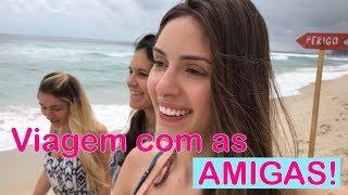 FÉRIAS COM AS AMIGAS | Camila Karam