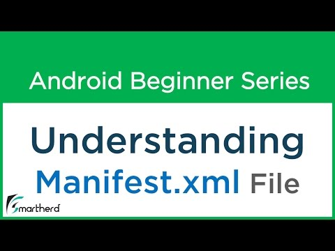 #8 Android Application Development Tutorial : Manifest file in Android
