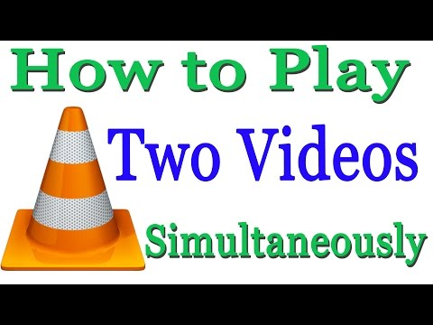 How to Play Two Videos Simultaneousy In VLC Media Player