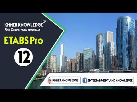 ETABS Pro Part 12 by Khmer Knowledge